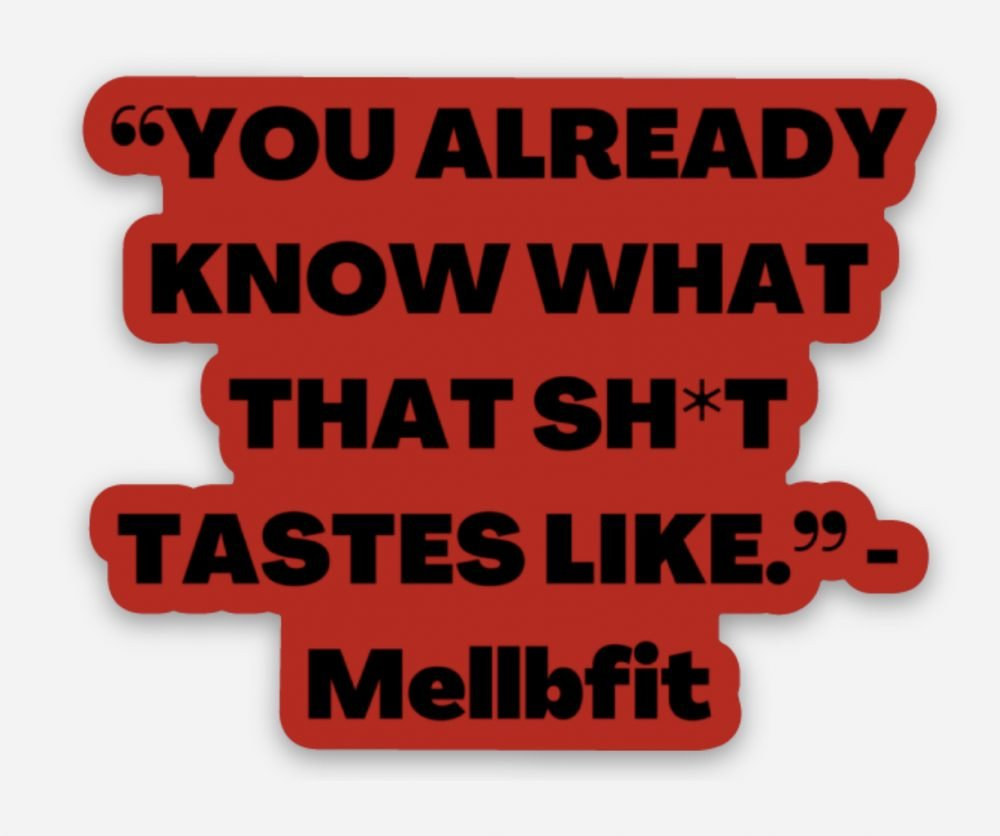 You Already Know What That Sh*t Tastes Like! Refrigerator Magnet